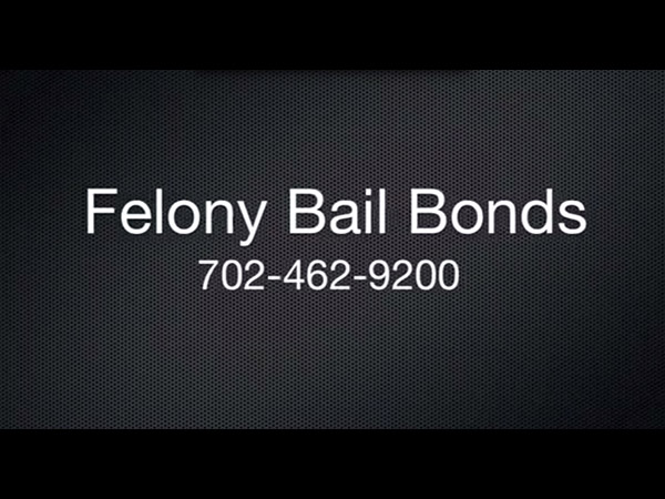 Felony Bail Bonds in Las Vegas